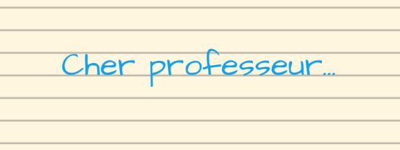 Cher professeur
